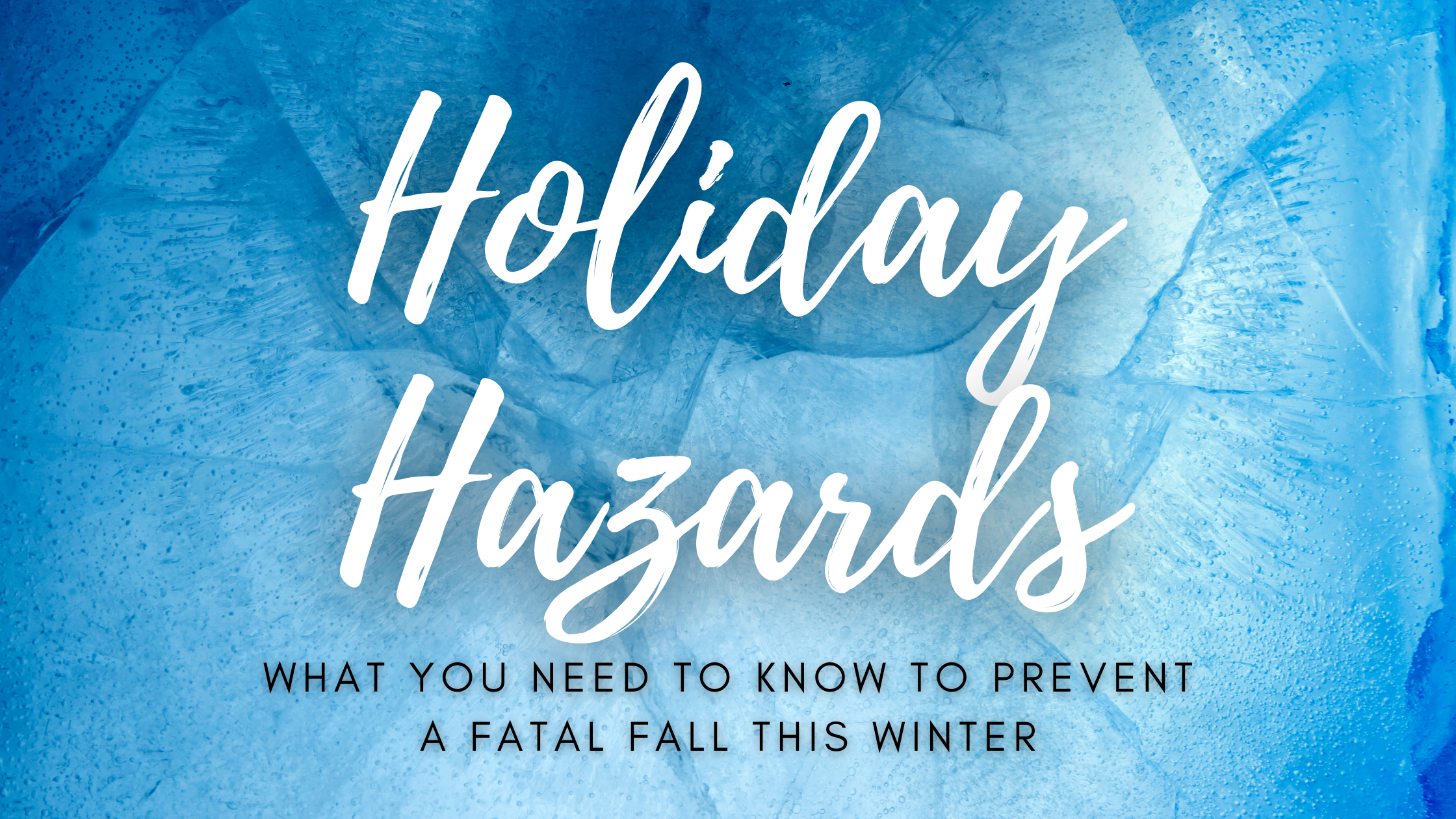Holiday Hazards
